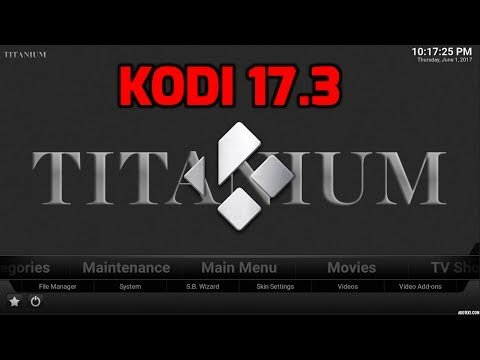 Kodi Titanium Installation Guide - BestBox